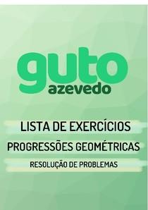 Lista de Exercícios | Progressões Geométricas (P.G.) | Resolução de problemas