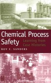 Chemical Process Safety_Roy Sanders