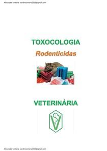 Toxicologia veterinária - RODENTICIDAS