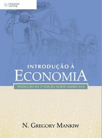 MANKIW, Gregory Introdução à Economia_cap 1 ao 10