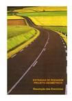 Estradas de Rodagem - Projeto Geometrico - Resolução de Exercícios -GLAUCO PONTES FILHO