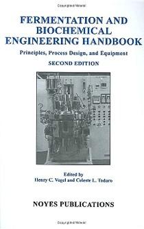 Fermentation and Biochemical Engineering Handbook Principles - 2