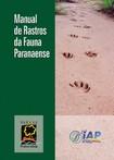 Manual de rastros da fauna paranaense