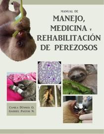 Manual de manejo, medicina e reabilitação de preguiças (espanhol)