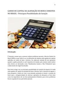 GANHO DE CAPITAL NA ALIENAÇÃO DE BENS E DIREITOS NO BRASIL - Principais Possibilidades de Isenção