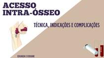 ACESSO INTRA-ÓSSEO