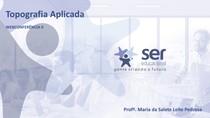 Webconferência2- Topografia Aplicada- Profª Maria da Salete Leite-Mód B