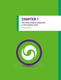 Chapter 1 The Investment Industry A Top Down View