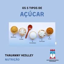 OS 5 TIPOS DE AÇÚCAR