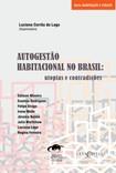 Autogestão Habitacional no Brasil   Utopias e Contradições.