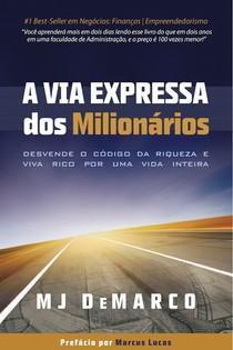 A Via Expressa dos Milionários