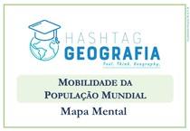 MAPA MENTAL - MOBILIDADE DA POPULAÇÃO MUNDIAL