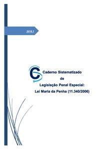 Caderno Sistematizado de Legislação Penal Especial  - Lei Maria da Penha (2018)