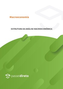 Apostila 2 - Estrutura da análise macroeconômica