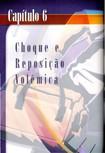 Capítulo 06 Choque e Reposição Volêmica