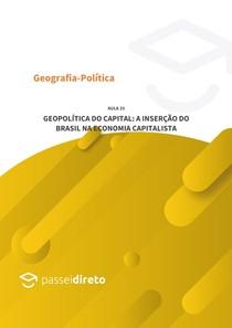 Geopolítica do capital: a inserção do Brasil na economia capitalista