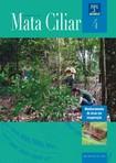 Mata Ciliar: Monitoramento de áreas em recuperação.