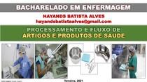 CENTRAL DE MATERIAL ESTERILIZADO - CME - PROCESSAMENTO E FLUXO DE ARTIGOS E PRODUTOS DE SAÚDE -