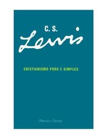 Cslewis Cristianismo Puro E Simples Teologia
