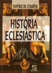 História Eclesiastica   Eusébio da Cesaréa