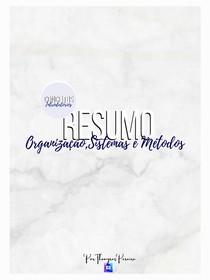 Resumo Organização Sistemas e Métodos