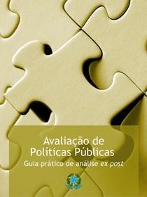 Guia de Avaliacão de Políticas Públicas - Vol. 02 Expost