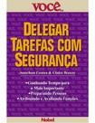 VOCÊ S.A.   DELEGAR TAREFAS COM SEGURANÇA