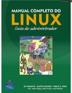 Manual Completo do Linux - Guia do Administrador - LIVRO