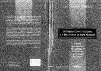 O Direito Constitucional e a Efetividade de suas Normas - Luís Roberto Barroso