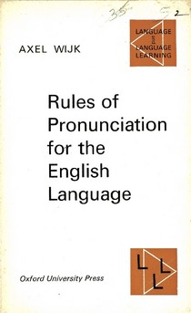 Axel Wijk Rules Of Pronunciation For The English Language Ox 12