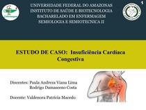 ESTUDO DE CASO: Insuficiência Cardíaca Congestiva,  LIMA (2015)