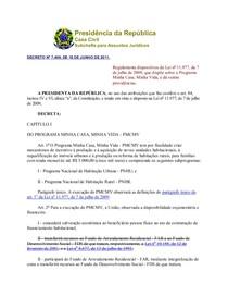 Decreto 7.499, de 2011   Regulamenta dispositivos da Lei 11.977, de 2009, que dispõe sobre o Programa Minha Casa, Minha Vida   PMCMV