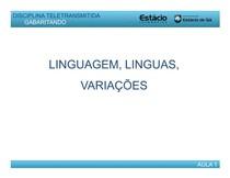 CEL0014-WL-Gabaritando-01-Língua Linguagem e Variação Linguística [Modo de Compatibilidade]