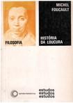 Livro - História da Loucura - Michel Foucault