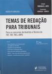 Rodolfo Gracioli   Temas de Redação para Tribunais   Para os Concursos de Analista e Técnico do TRT,TRF,TRE e MPU   Coleção Tribunais e MPU   2017 (Pdf)