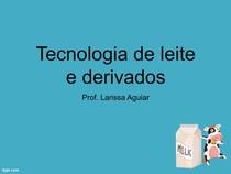 Aula 7 - Tecnologia de leite e derivados