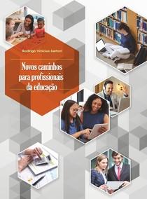 novos caminhos para profissionais da educacao