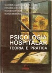 Psicologia Hospitalar Teoria e Prática   Valdemar Angerami Camon et all
