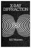 X Ray Diffraction [B. E. Warren] [1990]