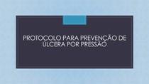 Protocolo para prevenção de úlceras por pressão
