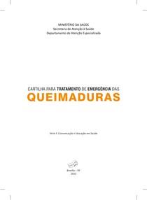 Cartilha Tratamento Emergencia Queimaduras - Ministério da Saúde 2013