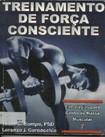 Treinamento de Força Consciente   Bompa e Cornaccchia
