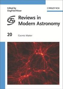 Roser, Sirgfried (ed ) - Cosmic matter - Astronomia e Astrofís - 36