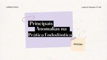 Principais Anomalias na Prática Endodôntica