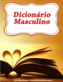 Livro Dicionario Masculino Frases Da Conquista Thais Orti