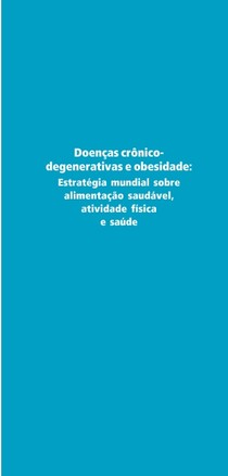 Doenças Crônico-degenerativas e obesidade