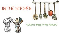 IN THE KITCHEN (There is x There are)