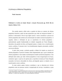 A (clínica) e a Reforma Psiquiátrica   Paulo Amarante