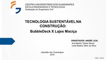 TECNOLOGIA NA CONTRUÇÃO LAJE BUBBLEDECK X LAJE MACIÇA
