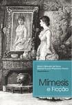 Mímesis e Ficção [e-book] - Sônia L. Ramalho de Farias e Kleyton Ricardo Wanderley Pereira [orgs.] - Pipa Comunicação 2013